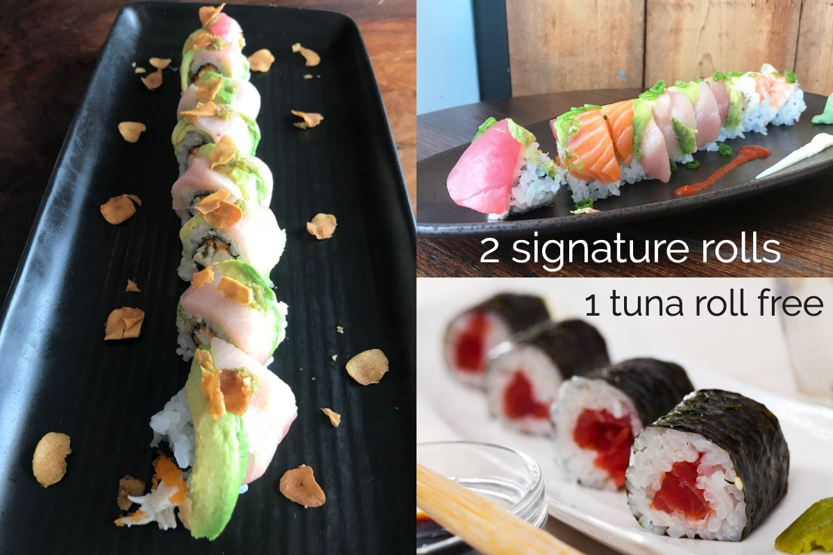 buy two signature sushi rolls and get one tuna roll free